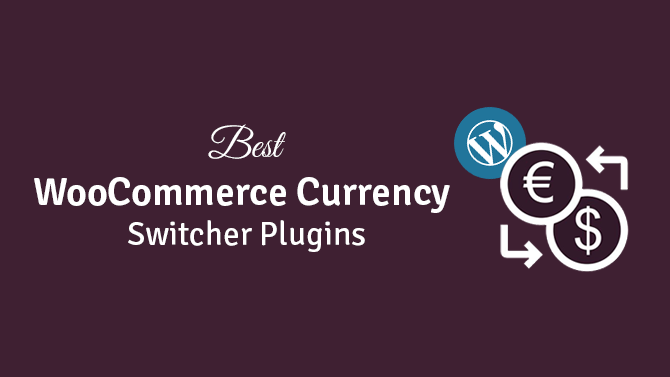 Woocommerce Currency Switcher Plugins