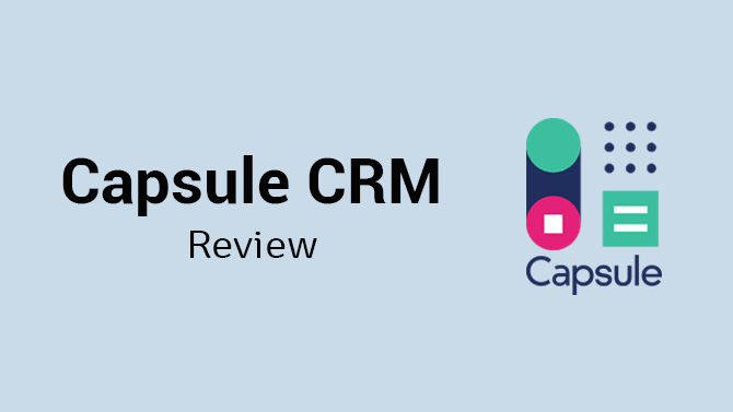 Review Capsule CRM