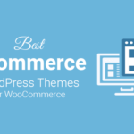 best ecommerce wordpress themes for woocommerce
