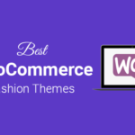 Top WooCommerce Fashion Themes