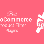 Best woocommerce product filter plugins