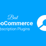 Best WooCommerce Subscription Plugins
