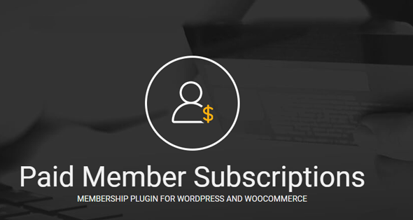 overview of wordpress paid member subscriptions plugin
