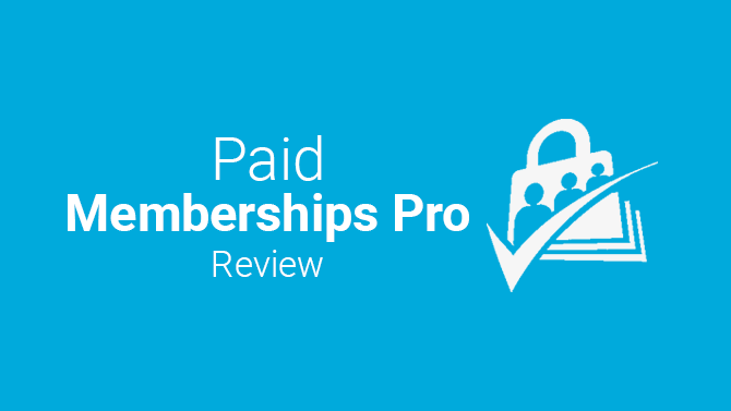 Paid Memberships Pro Review