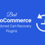 Best Abandoned Cart Recovery Plugins for WooCommerce