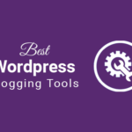 best wordpress blogging tools