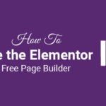 how to use the elementor free page builder