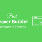 best beaver builder compatible themes