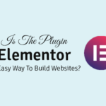 is the plugin elementor an easy way to build websites