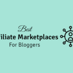 best affiliate marketplaces for bloggers