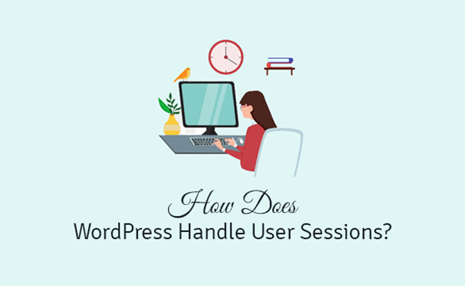 how does wordpress handle user sessions