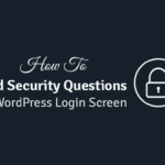 how to add security questions to your wordpress login screen