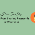 how to stop users from sharing passwords in wordpress
