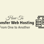 how to transfer web hosting from one company to another