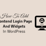 how to add frontend login page and widgets in wordpress