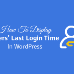 how to display users' last login date/time in wordpress