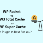 wp rocket vs w3 total cache vs wp super cache