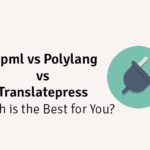 wpml vs polylang vs translatePress