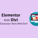 does elementor work with divi