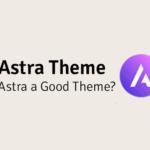is astra a good theme