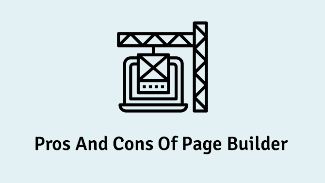 Pros and Cons of Page Builder