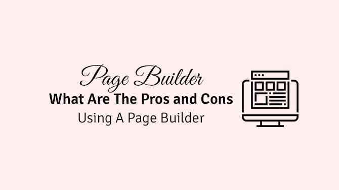 pros and cons of using a page builder