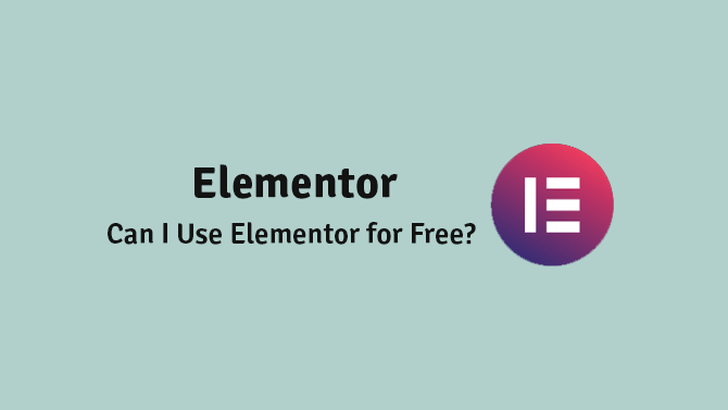 can i use elementor for free