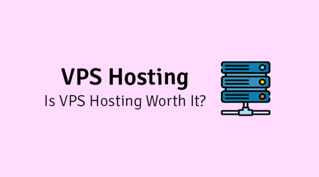is vps hosting worth it